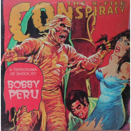 "Bobby Peru ‎– The X-File Conspiracy (7"" / Picture Vinyl)"