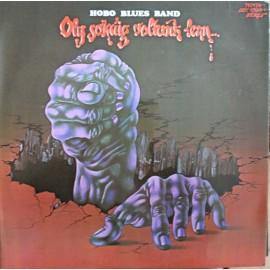 Hobo Blues Band – Oly Sokáig Voltunk Lenn...  (LP / Vinyl)