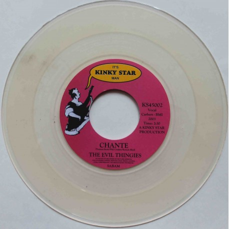 """The Evil Thingies – Chante / I Can Only Give You Everything (7"""" / Vinyl)"""