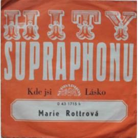 """Marie Rottrová – Kde Jsi / Lásko (7"""" / Vinyl)"""