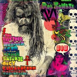 Rob Zombie – The Electric Warlock Acid Witch Satanic Orgy Celebration Dispenser (LP / Vinyl)