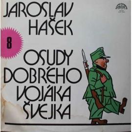 Jaroslav Hašek – Osudy Dobrého Vojáka Švejka 8 (LP / Vinyl)