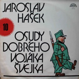 Jaroslav Hašek – Osudy Dobrého Vojáka Švejka 10 (LP / Vinyl)
